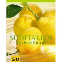 Süditalien – Küche & Kultur